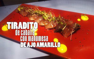 Tiradito de Caballa con mayonesa de ajo amarillo